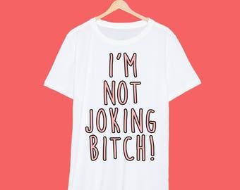 Im Not Joking Bitch Ru Pauls Drag Race White T Shirt