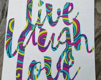 Live, Laugh, Love Vinyl Decal
