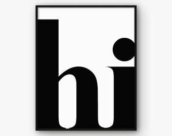 Hi Print, Modern Print, Typography Poster, Hi Poster, Modern Wall Art, Scandinavian Style, Hi Wall Art, Scandinavian Print, Nordic Print,