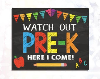 First Day of Pre-K Sign Watch out Pre-K Here I Come Instant Download Printable 8x10inch