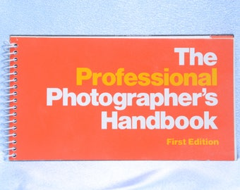 The Professional Photographer's Handbook-First Edition 1980