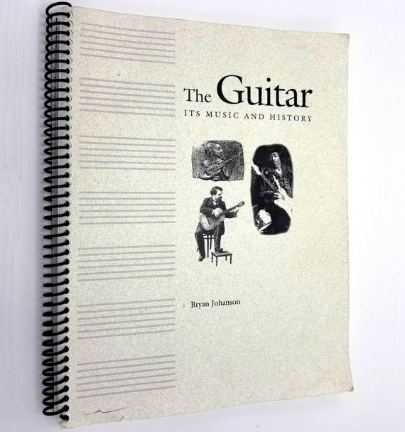 The Guitar: Its Music and History by Bryan Johanson 2001 Music String Instruments Development