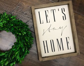 XS Let's Stay Home Sign | Wood Sign | Farmhouse Style | Farmhouse Decor | Farmhouse Sign | Homebodies | Farmhouse Home Decor | Fixer Upper