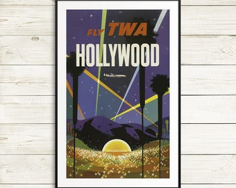 hollywood travel poster, vintage TWA poster, california posters, california art prints, los angeles poster, vintage hollywood art prints