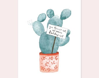 """ARTPRINT A3 """"Home is where my cactus is"""""""