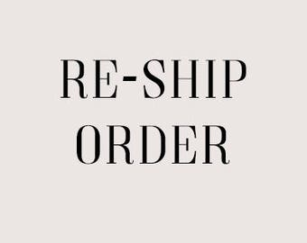 Reship my order, cost of new shipping label.