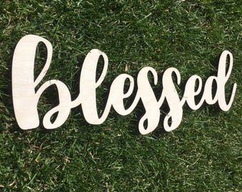 Blessed, Wood, Sign, Wall Decor, Home Decor, Laser, Cut Out, Baltic Birch, Unfinished, Cursive, Script, Love, Blessing