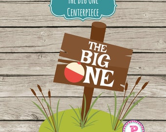 INSTANT The Big One Gone Fishing Party Centerpiece DIY Signs Birthday Boy Reel Fun Fish Fisherman Watercolor Lake Pond Take the Bait
