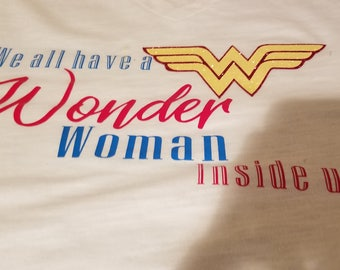 We All Have a Wonder Women Inside Us