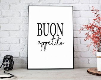 Buon Appetito, Kitchen,New Home,Decor,Home Decor,Trending,Art Prints,Instant Download,Printable Art,Wall Art,Digital Prints