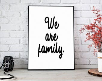We Are Family,We Do Family,Printable Wall Art,Instant Download,Family,Home Decor,Wall Art,In This House,Family Rules,Family Sign,Wall Decor