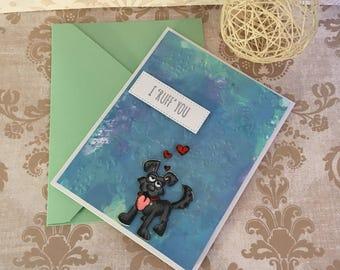 I 'Ruff' You, Valentines Card, I Love You Card, I Love You Valentines Card