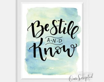 Be Still & Know Instant Digital Download Printable Scripture