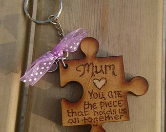 "Keyring, Wooden Jigsaw Piece ""You are the piece that holds us together"" - Personalised - Gift - Mum, Nan etc."
