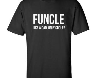 FUNCLE (like a Dad, only Cooler) Squad Crewneck T-shirt