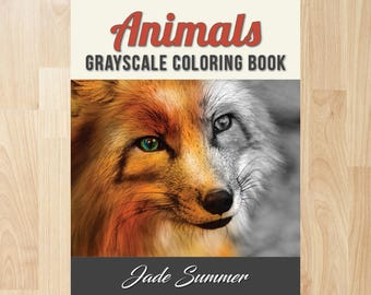 Grayscale Animals by Jade Summer (Coloring Books, Coloring Pages, Adult Coloring Books, Adult Coloring Pages, Coloring Books for Adults)