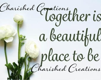 Together is beautiful | Wall Print | Romantic Print | Wedding Print | *INSTANT DOWNLOAD*