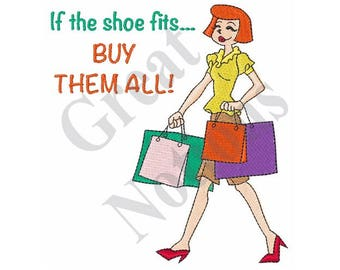 If The Shoe Fits - Machine Embroidery Design