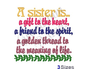 A Sister Is - Machine Embroidery Design