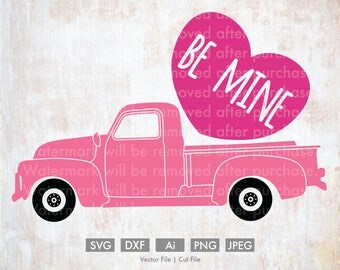 Be Mine Old Truck Valentine - Cut File/Vector, Silhouette, Cricut, SVG, PNG, Clip Art, Download, Holidays, Hearts, Valentine's Day, Candy