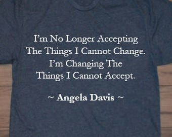 Angela Davis Quote Men's and Women's T-Shirts