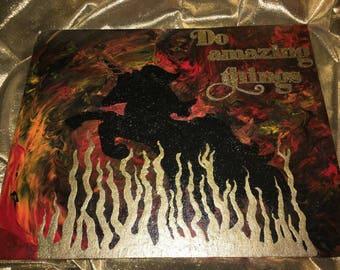 """8"""" x 10"""" Original Acrylic, """"Do Amazing Things"""" (Sealed)"""
