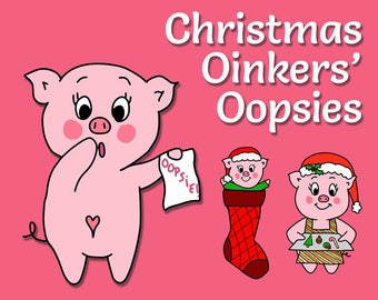 Christmas Themed Oinkers' Oopsies - Christmas Oopsie Stickers - Planner Stickers - Christmas Mess up Stickers - Miscut Imperfect Stickers