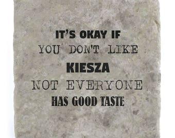 It's OK if you don't like Kiesza Marble Tile Coaster