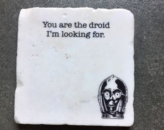 c3po Coaster, Valentines Day Gift for him, Gift for Men, Star Wars Gift, Star Wars Stone Coasters, c3po, Stone Coasters, You Are The Droid