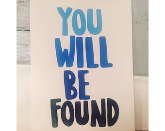 12x9 Inches Hand Painted 'You Will Be Found': Dear Evan Hansen Musical Lyrics Quote