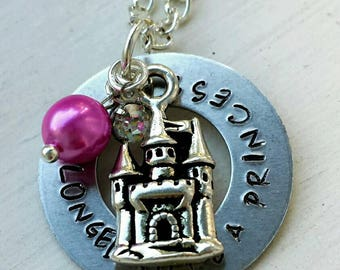 She Longed to be a princess stamped necklace