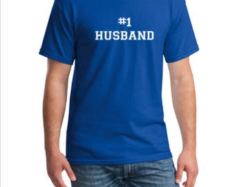Number One Husband T-Shirt, #1 Husband Shirt, #Husband T-shirt, Best Husband T-Shirt, Husband Tee, Wedding Gift T-Shirt, Anniversary Tee