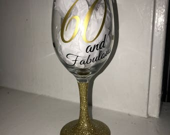 60 and Fabulous wine glass