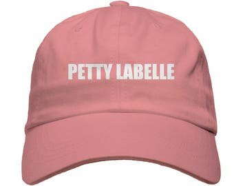 Petty Labelle Baseball Dad Hat Strapback Humor Dat Hats Women's Hats Men's Hats