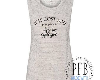 If It Cost You Your Peace, It's too Expensive- Tank