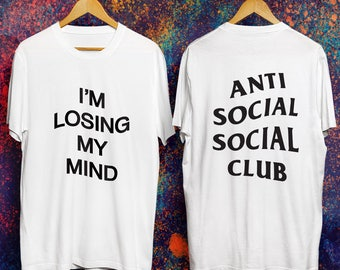 I'm Losing My Mind - Anti Social Social Club t-shirt black/white ASSC Shirt Anti Social Social Club Fall/Winter 2017 Inspired T-shirt