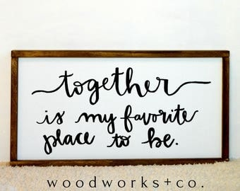Together is my Favorite Place to Be Wood Framed Canvas