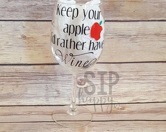 CHRISTMAS IN JULY Keep Your Apple, I'd Rather Have Wine, Funny Wine Glass, Teacher Wine Glass, Teacher Gift, Teacher Appreciation, Stemless,
