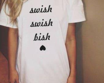 Swish Swish Bish T-shirt
