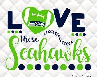 Love those Seattle Seahawks  - Tailgating, Gameday - SVG, Silhouette studio bundle - design download