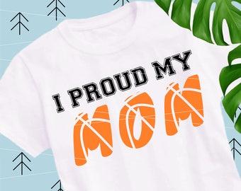 Proud Basketball Mom SVG Basketball svg Basketball Love svg Ball Svg Sports svg Fan svg Team svg Cricut cut files Silhouette lfvs