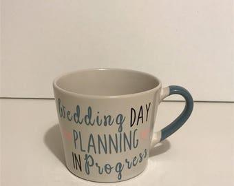 Wedding Planning Mug, Personalised Bride Mug, Personalised Bridesmaid Mug, Persoanlised Maid of Honour Mug, Planning for the Wedding Mug