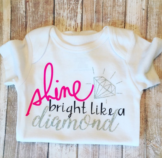 Shine Bright Like a Diamond Baby Girl Baby Clothes New