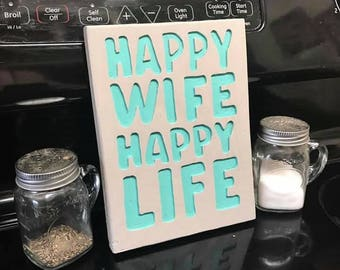 Cute Happy Wife Happy Life Sign