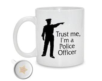 Trust Me, I'm a Police Officer | 11oz Printed Ceramic Mug