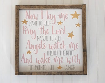 Now I Lay Me Down to Sleep - Nursery - Baby Girl Nursery - Child Prayer Sign - Rustic Wooden Sign - Baby Shower - Baptism Gift - Wood Sign
