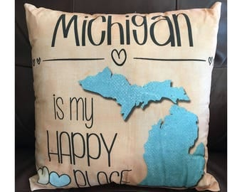 Michigan is my Happy Place Pillow