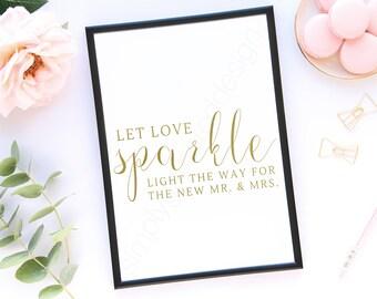 Gold Let Love Sparkle Instant Printable, Sparkler Send Off Sign, Wedding Sign, Printable signs, Wedding printable, DIY Printable