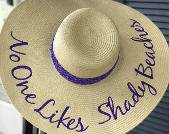 "EMBROIDERED ""No one likes shady beaches"" Custom Sun Hat, Honeymoon Beach Hat, Floppy Hat, Engagement Hat, Personalized Hat, Bride Gift, Gir"