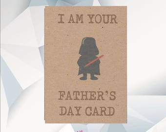 DARTH VADOR / STAR Wars, I Am Your Father's Day Card / humorous  father's day card, dad day card, funny dad card , Fathers day Handmade